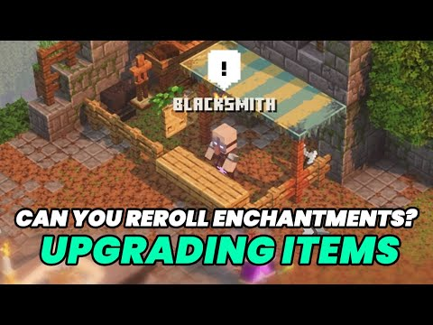 Minecraft Dungeons: Blacksmith Gear Power Upgrade & Rerolling/Resetting Enchantments