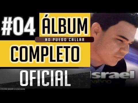 Israel Marino #04 - No Puedo Callar [Album Completo Oficial]