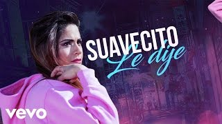 ALIEZ Y MOA - Suavecito (Lyric Video)