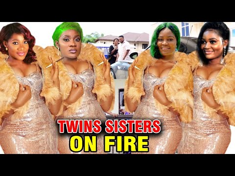 TWIN SISTERS ON FIRE (COMPLETE SEASON) - NEW MOVIE HIT Mercy Johnson/Chizzy Alichi 2020 Latest Movie