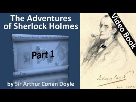 Part 1 - The Adventures of Sherlock Holmes Audiobook by Sir Arthur Conan Doyle (Adventures 01-02)