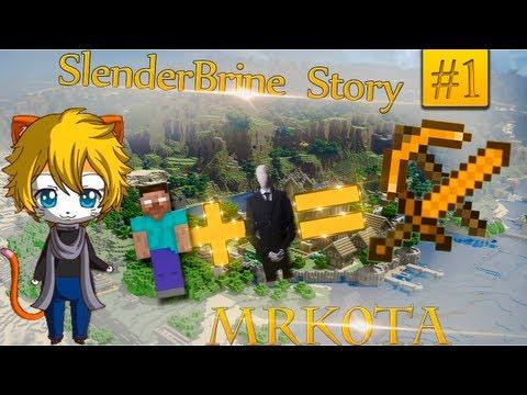 SlenderBrineStory #1: Хардкорнее некуда... [Minecraft] (Mrk0tA)