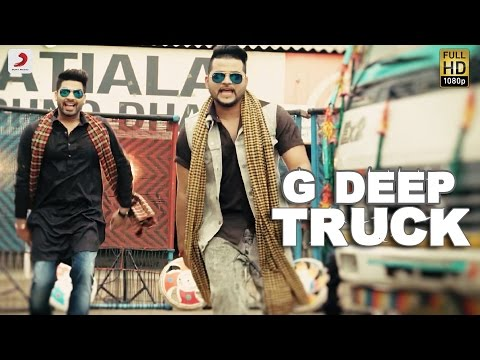 G Deep  - Truck | Album - Gadar | Latest Punjabi Song 2017