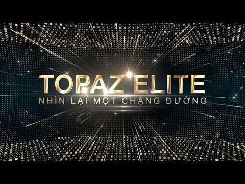 Tổng kết dự án Topaz Elite