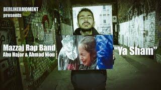 BerlinerMoment: Mazzaj Rap Band - YA SHAM