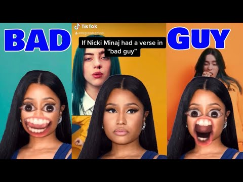 "If Nicki Minaj had a verse on ""Bad Guy"" by billie eilish"