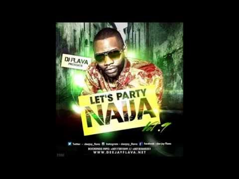 Let's Party Naija Mixtape Vol 9 - DJ Flava