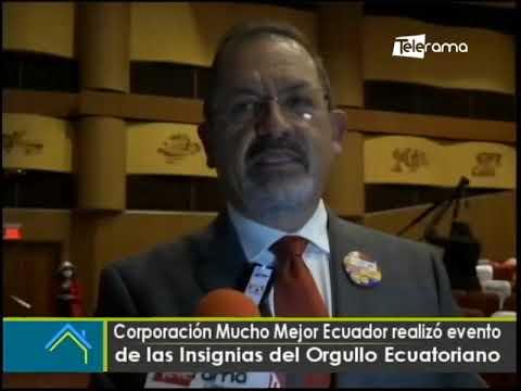 Corporación Mucho Mejor Ecuador realizó evento de las Insignias del Orgullo Ecuatoriano