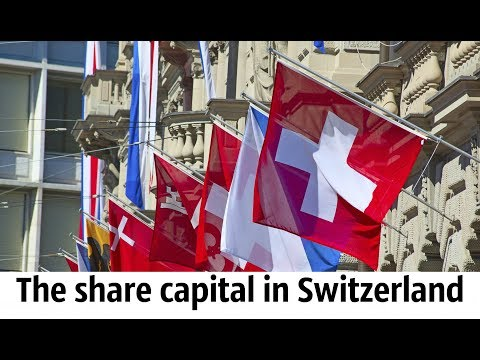 The share capital in Switzerland