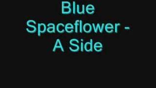 Download Lagu Blue Spaceflower - A Side ( full version ) Mp3