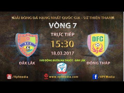 Trực Tiếp | Đăk Lăk vs Đồng Tháp | Vòng 7 Giải HNQG Sứ Thiên Thanh