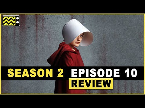 The Handmaid's Tale Season 2 Episode 10 Review & Reaction | AfterBuzz TV