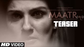 Maatr Offical Teaser