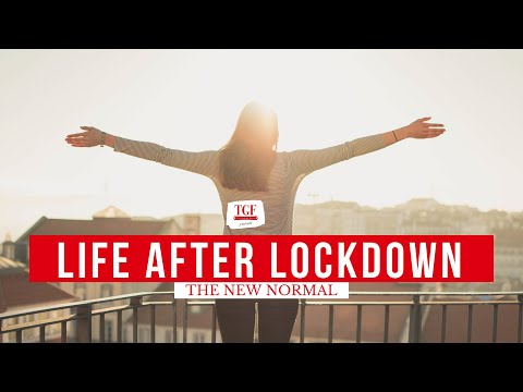 Life after Lockdown    The New Normal   The Restricted Life