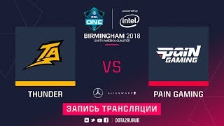 Thunder Predator vs Pain, ESL One Birmingham SA qual, game 1 [Mila]