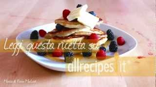 Videoricetta: pancake all'americana