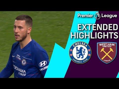 Chelsea v. West Ham | PREMIER LEAGUE EXTENDED HIGHLIGHTS | 4/8/19 | NBC Sports
