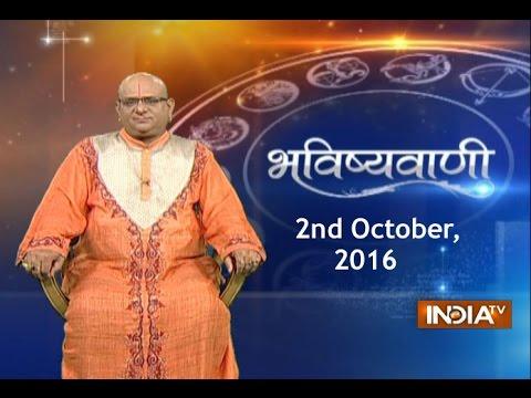 Bhavishyavani | 2nd October, 2016