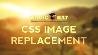 CSS Image Replacement - Dreamweaver CS6 Tutorial