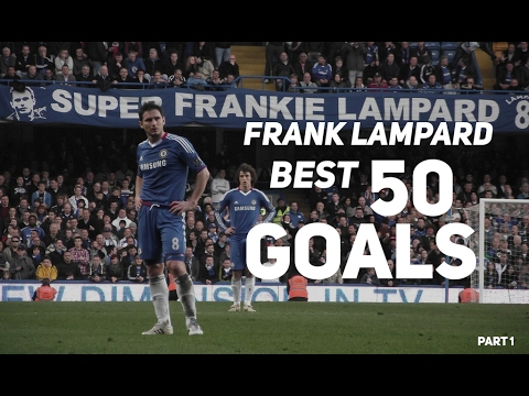Frank Lampard  ● BEST 50 Goals Ever 1996-2017 ● English Commentary Part 1   HD