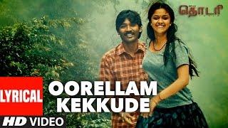 Oorellam Kekkude Lyrical Video - Thodari Tamil Movie