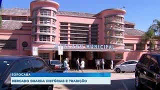 Mercado municipal de Sorocaba completa 80 anos de muita tradição e histórias