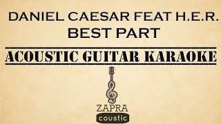 Video Daniel Caesar feat H.E.R. - Best Part (Acoustic Guitar Karaoke) MP3, 3GP, MP4, WEBM, AVI, FLV Maret 2018