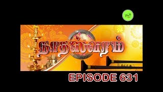 NATHASWARAMTAMIL SERIALEPISODE 631Nadhaswaram (Tamil: நாதஸ்வரம்) is an Tamil soap opera that aired on Sun TV .It had been receiving the highest ratings of Tamil serials and received high praising from viewers.The show starring by T. S. B. K. Mouli, Thirumurugan, Poovilangu Mohan, Srithika and Jeyanthi Narayanan. Directed and producer by Thirumurugan, He received high praising for his debut serial Metti Oli. This serial is family-oriented like Metti Oli.This serial on 5 March 2014 achieved the feat of being the First Indian soap opera and Tamil television soap opera to be aired live. This was done to commemorate the Soap opera's 1000th Episode on 5 March 2014. By airing a 23-minutes 25seconds long live telecast in a single shot, the soap opera has earned a place in the Guinness World Records.