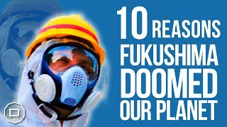 Download Video FUKUSHIMA: 10 Reasons Our Planet is Doomed (2018) MP3 3GP MP4