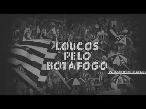 VAMOS, ALVINEGRO | A BARRA DO GLORIOSO - Loucos pelo Botafogo - Botafogo