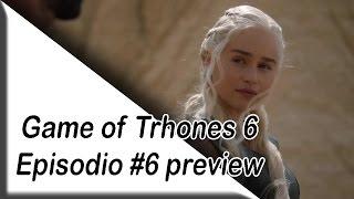 Game of Thrones  season 6 episode 6 Trailer 6x6