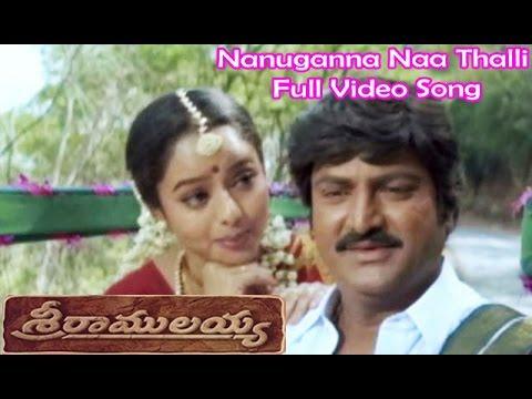 Video Nanuganna Naa Thalli Full Video Song   Sri Ramulayya   Mohan Babu   Soundarya   Harikrishna download in MP3, 3GP, MP4, WEBM, AVI, FLV January 2017