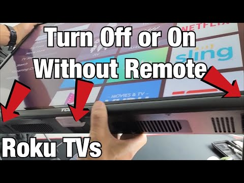 Roku TVs: How Turn Off/On with Button on TV (No Remote Needed)