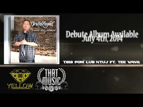 Tsis pom lub ntuj Ft. Tee Vang- New Single Release- New Album Available on July 4th, 2014 (видео)