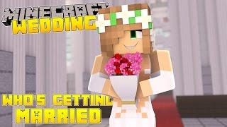 Video Minecraft - Little Kelly Adventures : WHOS GETTING MARRIED?! MP3, 3GP, MP4, WEBM, AVI, FLV September 2018