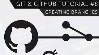 Git & GitHub Tutorial for Beginners #8 - Branches