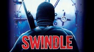 Video Swindle - Full Movie MP3, 3GP, MP4, WEBM, AVI, FLV Juni 2019