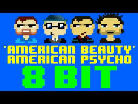American Beauty American Psycho (8 Bit Cover Version) [Tribute To Fall Out Boy] - 8 Bit Universe