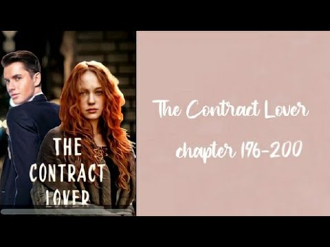 The Contract Lover 📃 Chapters 196-200
