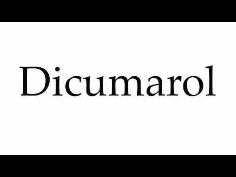 How to Pronounce Dicumarol