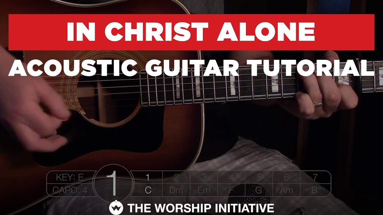 In Christ Alone // Hymns Live – Acoustic Guitar Tutorial