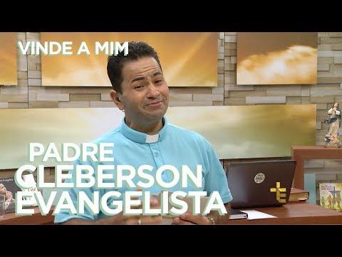 PROGRAMA VINDE A MIM | PADRE CLEBERSON EVANGELISTA | 27/01/18