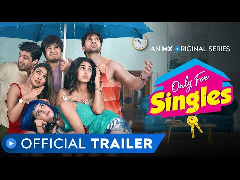 Only For Singles | Official Trailer | MX Original Series | MX Player