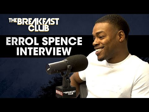 Errol Spence Talks Terence Crawford, First Round Knockouts + More
