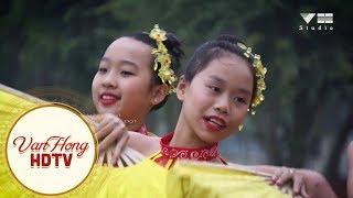 Việt Nam mến yêu: Tốp múa - Đạo diễn : Văn Hông - Lương Đạt : Quay phim Anh Tuấn