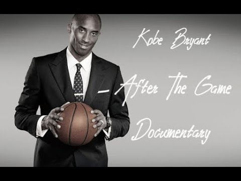 Kobe Bryant - After The Game - Documentary