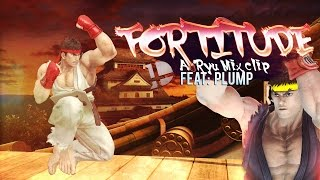 Fortitude: A Ryu Mixclip made by Plump
