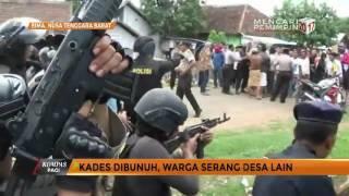 Video Kades Dibunuh, Warga Serang Desa Lain MP3, 3GP, MP4, WEBM, AVI, FLV Oktober 2017