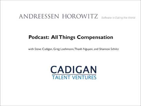 Podcast – All Things Compensation | Andreessen Horowitz | a16z