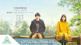 Nonton Tomorrow I Will Date With Yesterday S You   Official Trailer                                              Film Subtitle Indonesia Streaming Movie Download